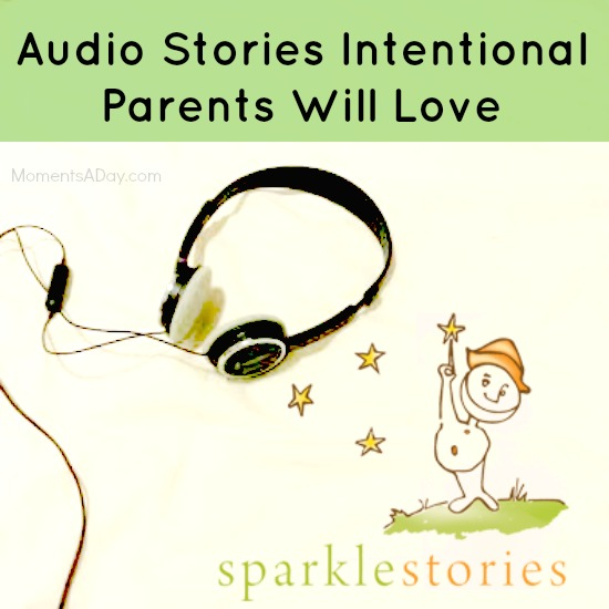 Audio Stories Intentional Parents Will Love