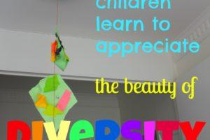 Teaching Children To Appreciate Diversity