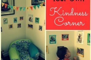 Create Your Own Kindness Corner: A Fun Way To Foster A Loving and Helpful Family Culture
