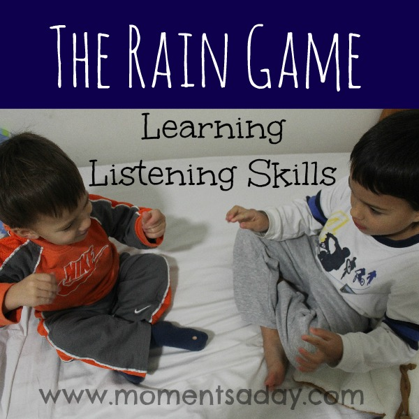 "How to teach kids about listening skills with the ""rain game"""