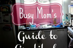 The Busy Mom's Guide to Gratitude