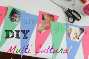 DIY Multicultural Banner: Help Kids Appreciate Diversity
