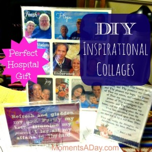 DIY Inspirational Collages - Moments A Day
