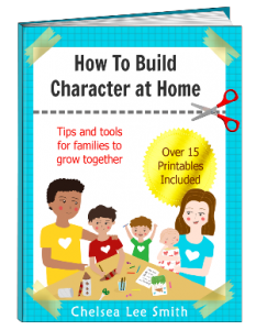 How to Build Character at Home