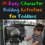 10 Easy Character Building Activities for Toddlers