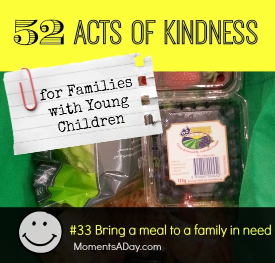 52 Acts of Kindness - #33 Bring a meal to a family in need