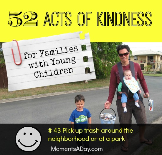 52 Acts of Kindness - # 43 Pick up trash around the neighborhood or at a park