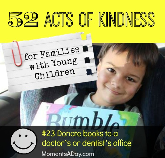 52 Acts of Kindness - #23 Donate books to a doctor's or dentist's office