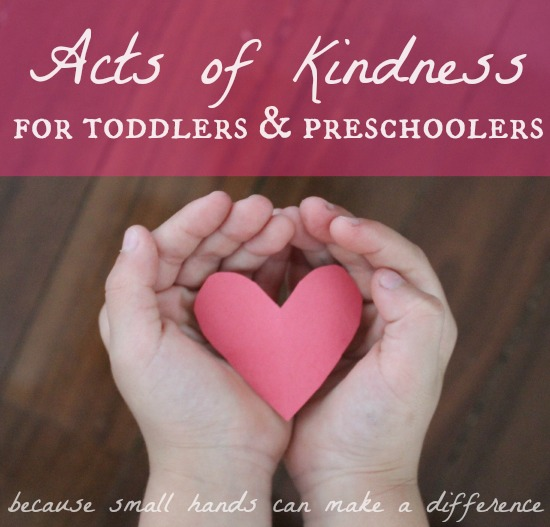 Acts of Kindness for Toddlers and Preschoolers