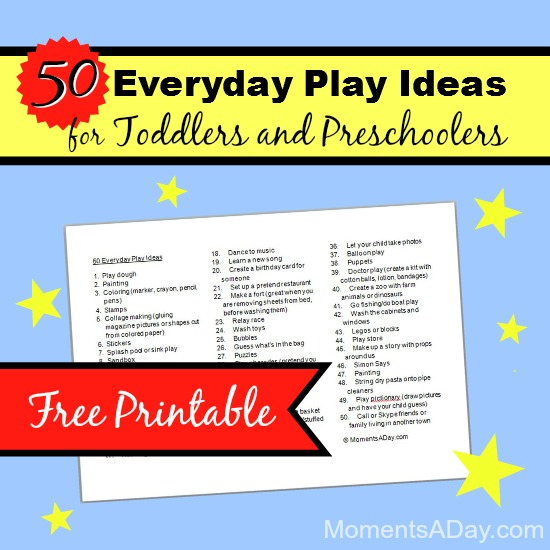 50 Everyday Play Ideas for Toddlers and Preschoolers