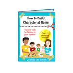How to Build Character at Home Ebook