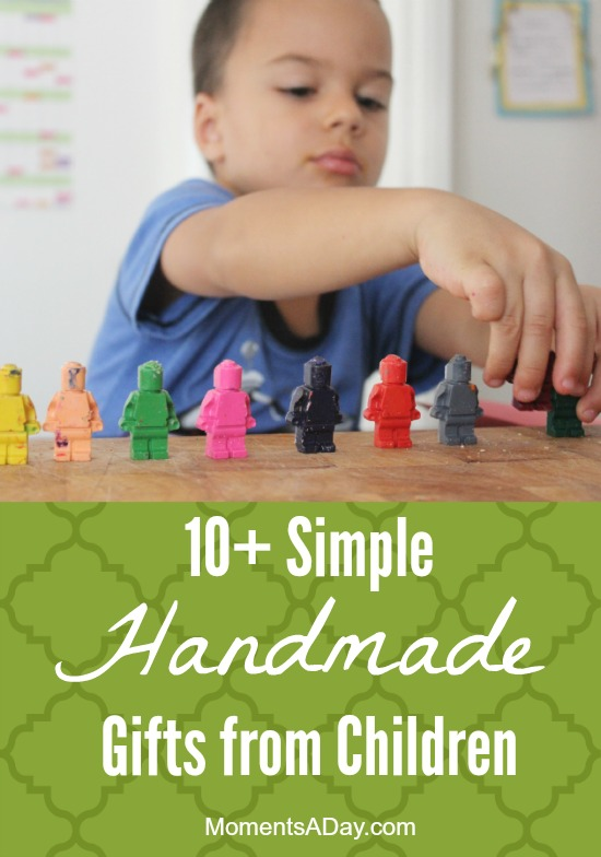 10+ Simple Handmade Gifts from Children
