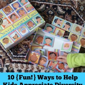 10 {Fun!} Ways to Help Kids Appreciate Diversity