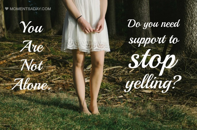 Do you need support to stop yelling? You are not alone.