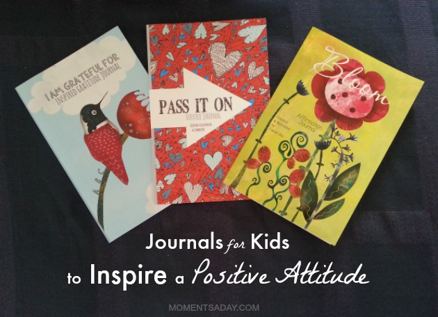 Journals for Kids to Inspire a Positive Attitude