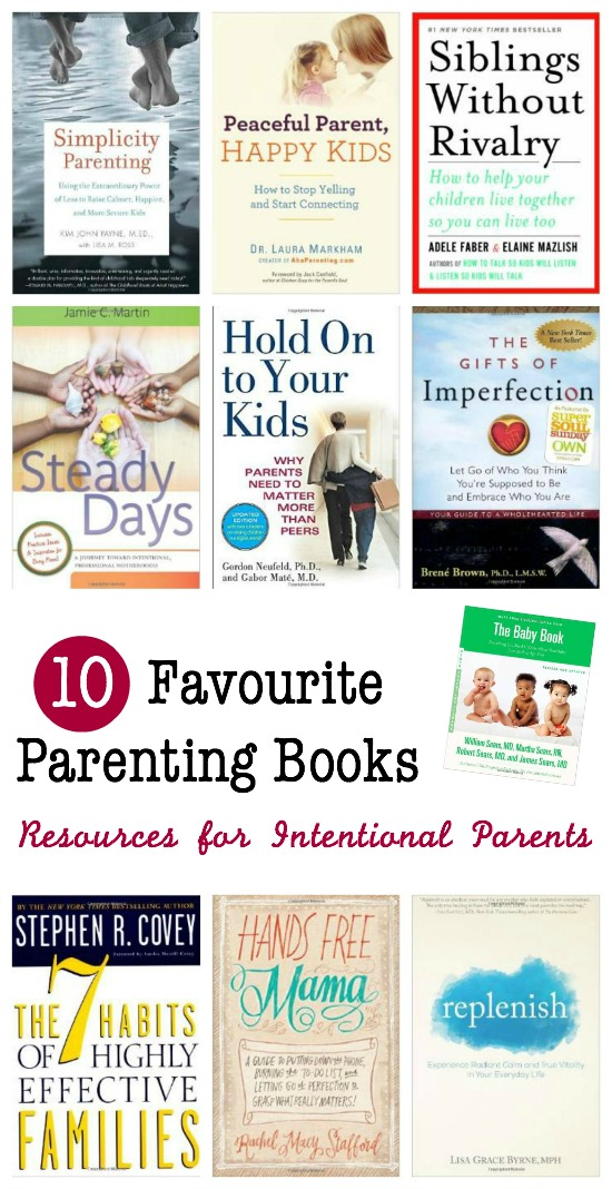 10 Favourite Parenting Books - for intentional, compassionate parenting