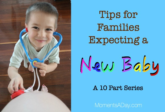 Expecting a New Baby - A 10 Part Series