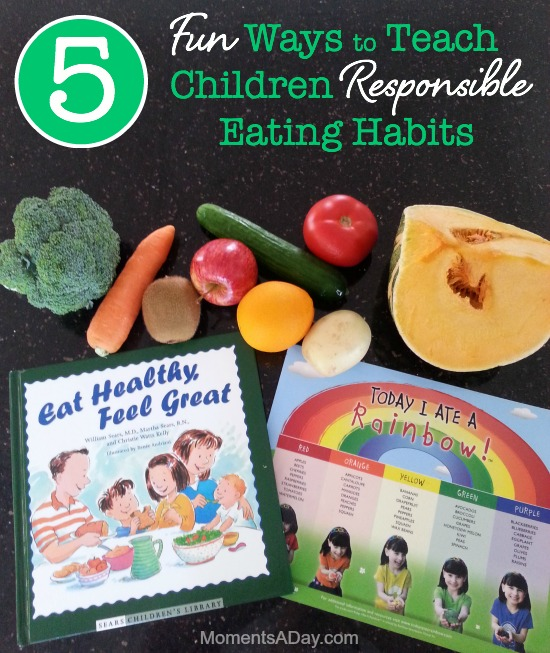 Easy and fun ways to encourage responsible eating habits in kids