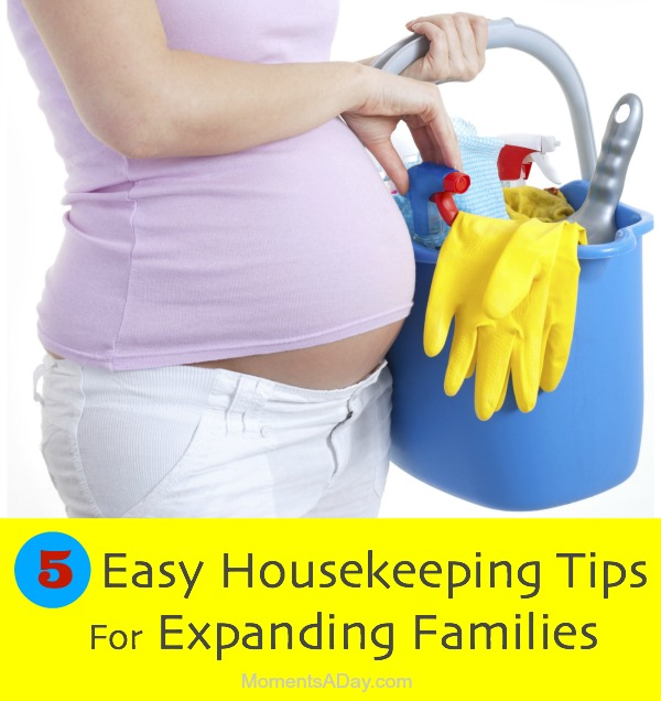 Housekeeping Tips For Expanding Families