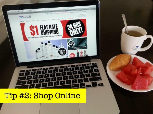 Tip #2 Shop Online