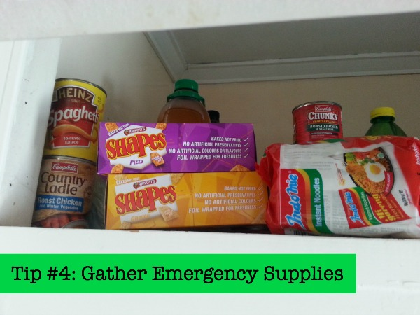 Tip #4 Gather Emergency Supplies