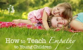 Empathy is a very important trait for kids to develop. Here are ideas and activities to help.