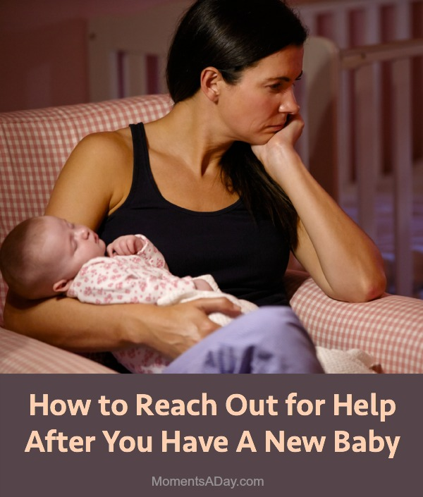 Ideas for reaching out for help after you have a baby