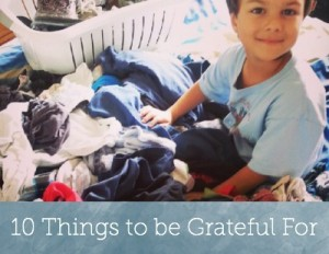 10 things to be grateful for