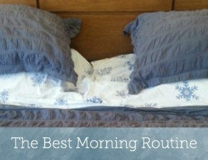 The best morning routine