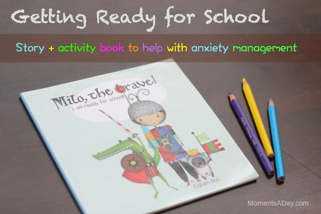 Awesome story and activity book to help anxious kids prepare for school