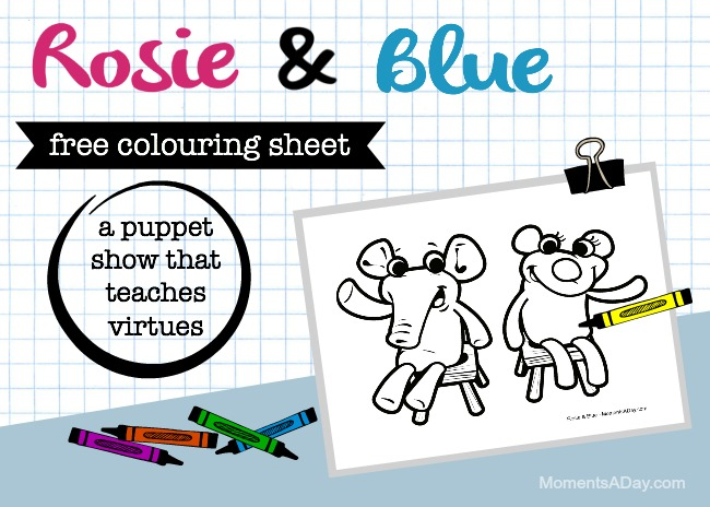 Free colouring sheet featuring Rosie and Blue characters from the puppet show that teaches virtues