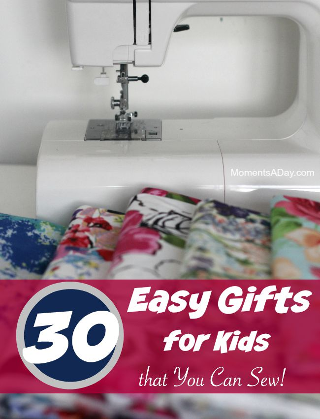 An awesome collection of 30 easy gifts for kids that you can sew yourself
