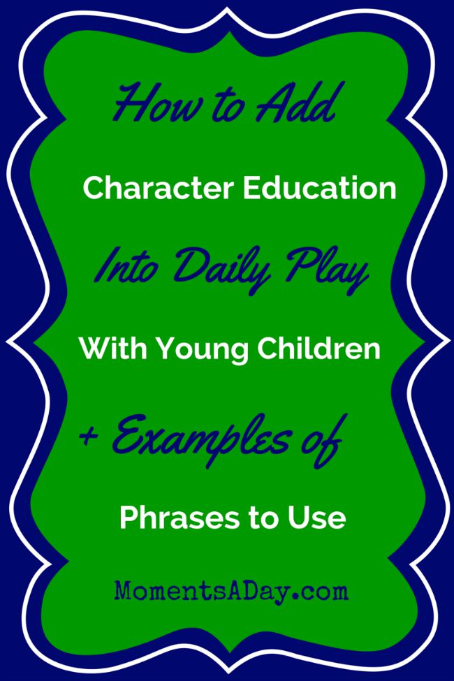 Ideas to incorporate character training into make-believe with young children including examples of play and phrases to use