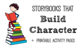 A collection of storybooks that help kids build character