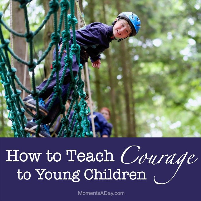 Tips, advice, activities and resources for teaching kids about courage