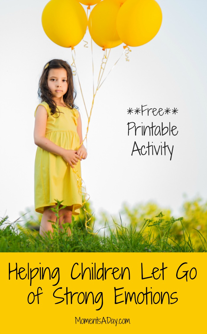 Activity and printable to help children let go of difficult emotions and move on