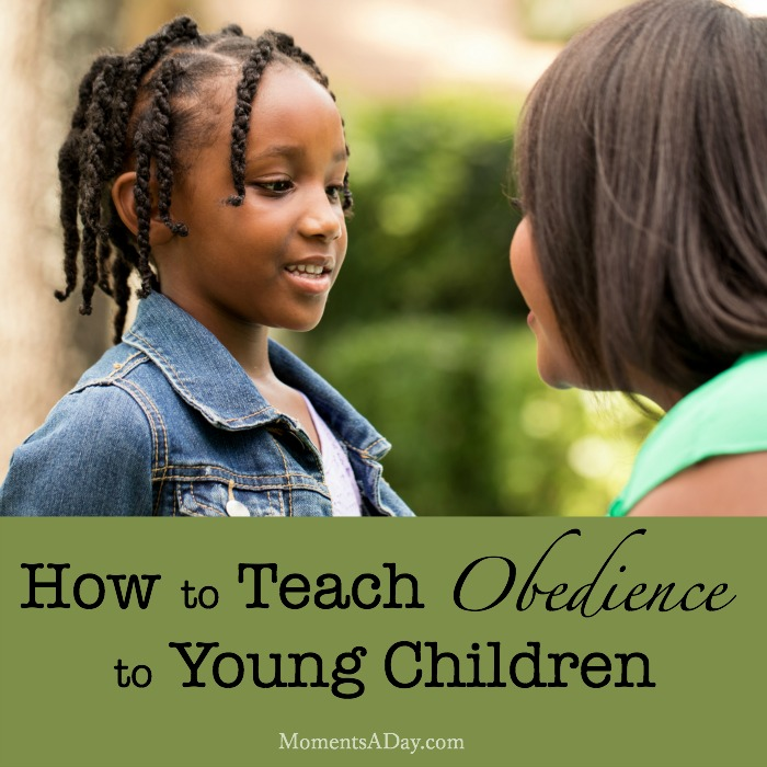 Tips and tools for teaching kids about obedience in a fun and age appropriate way