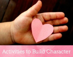 Activities to Build Character