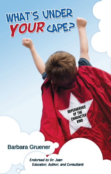 What's Under Your Cape is a must-have resource for parents and teachers to teach character education