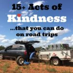 A fun list of creative fun and easy acts of kindness for when you travel