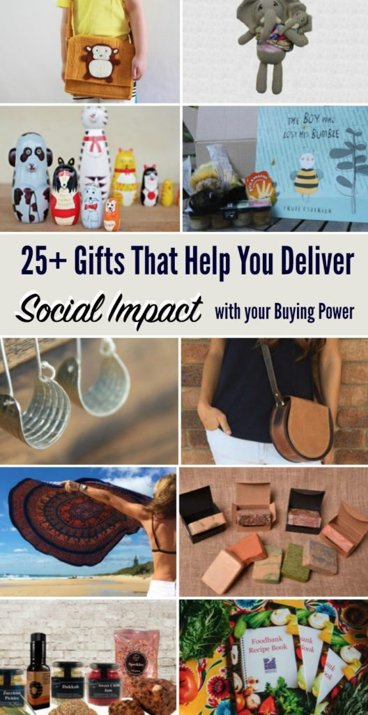 25+ Awesome Gifts That Help You Deliver Social Impact With Your Buying Power