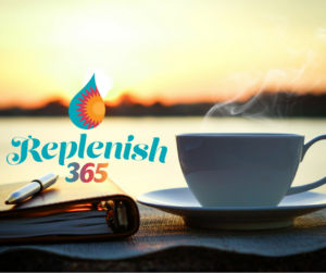 Join the Replenish 365 program to receive support throughout the year for self care and wellbeing