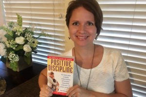 Positive Discipline was the Missing Link