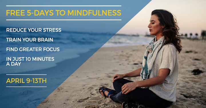 Free 5 Days to Mindfulness Program in April 2018