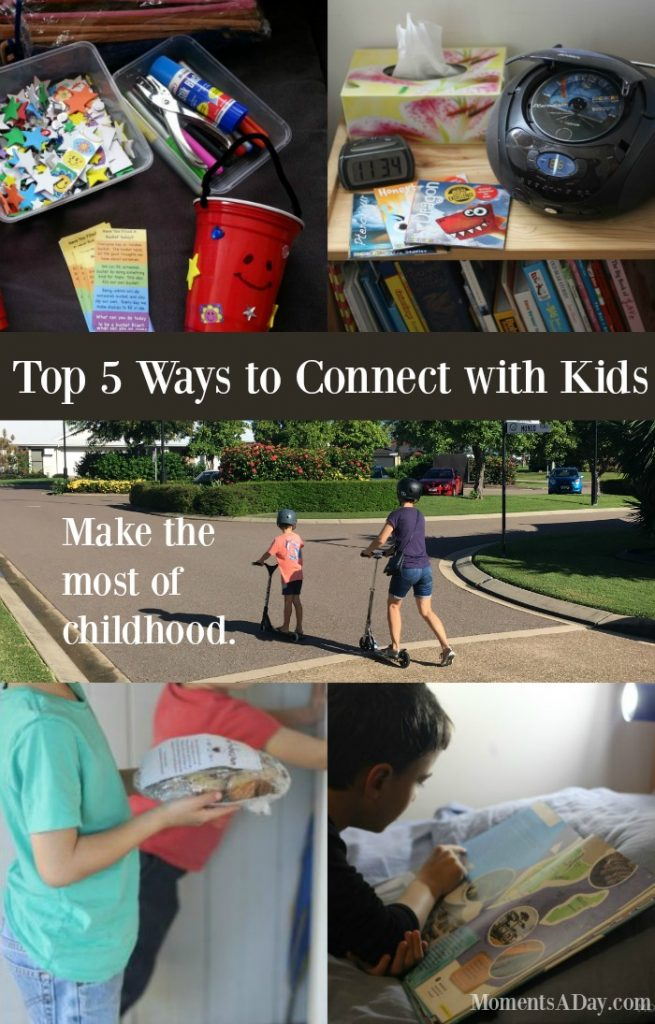 Inspiring a Connected Childhood - Top 5 Ways to Connect with Kids and Make the Most of Childhood