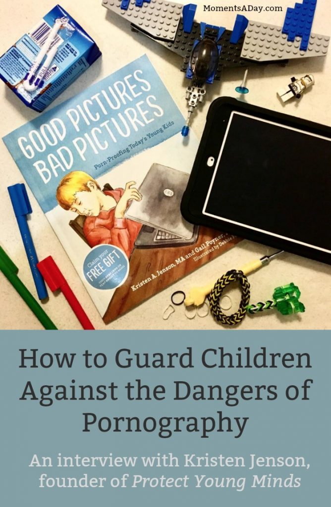 How to Guard Children Against the Dangers of Pornography including Resource Recommendations