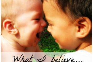 What I Believe: Thoughts on Staying Motivated for Motherhood