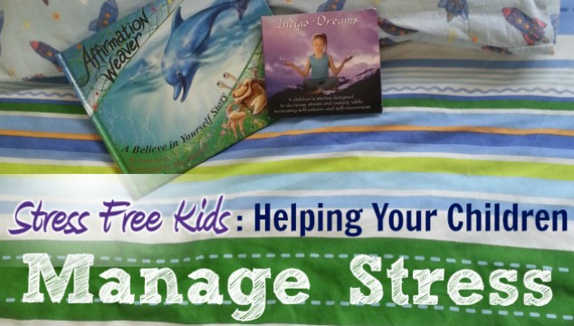 Review: Stress Free Kids CDs (Helping Your Children Manage Stress)