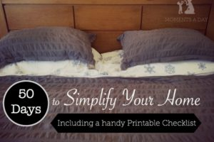 50 Days to Simplify Your Home (Printable Checklist)