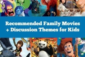 6 Family Movies with Discussion Themes for Kids